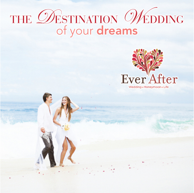 Plan The Destination Wedding of Your Dreams with Ever After