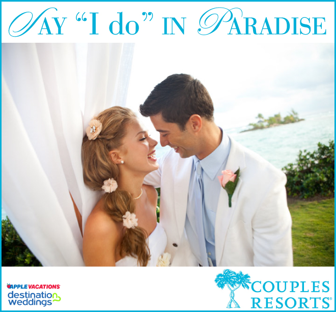 """Say """"I Do"""" in Paradise with Couples Resorts"""