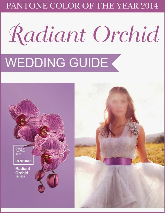 Pantone Color Of The Year 2014 : Radiant Orchid – The Ultimate Wedding Guide