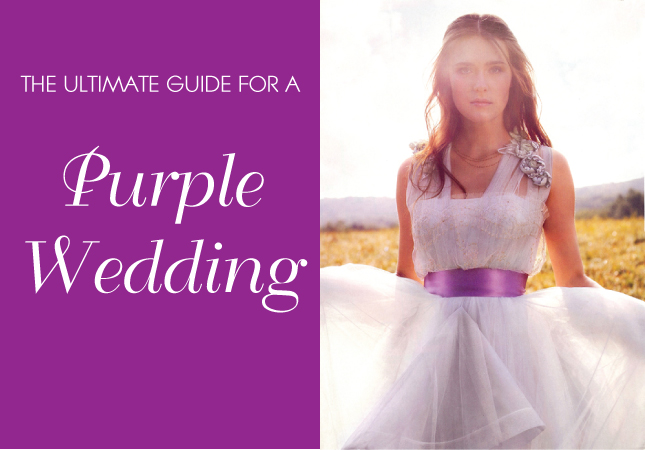 The Ultimate Guide For A Fabulous Purple Wedding