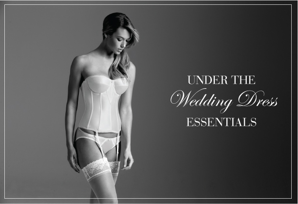 Under the Wedding Dress Essentials