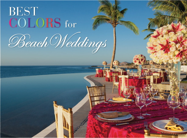 Best COLORS for Beach Weddings