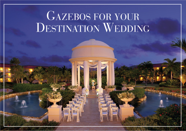 Pretty Gazebos for your Destination Wedding
