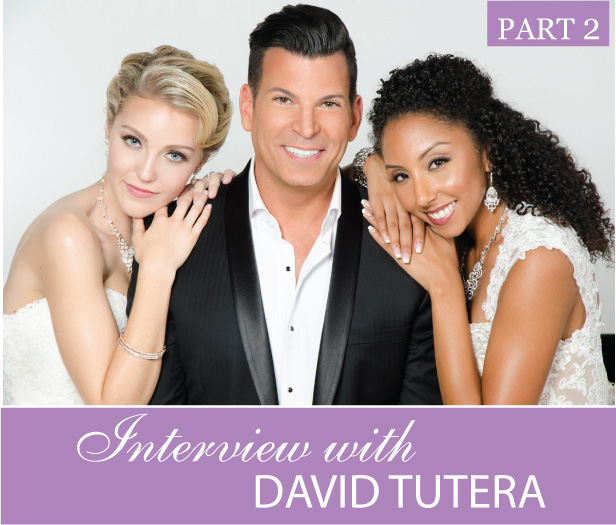 Interview with David Tutera – Part 2