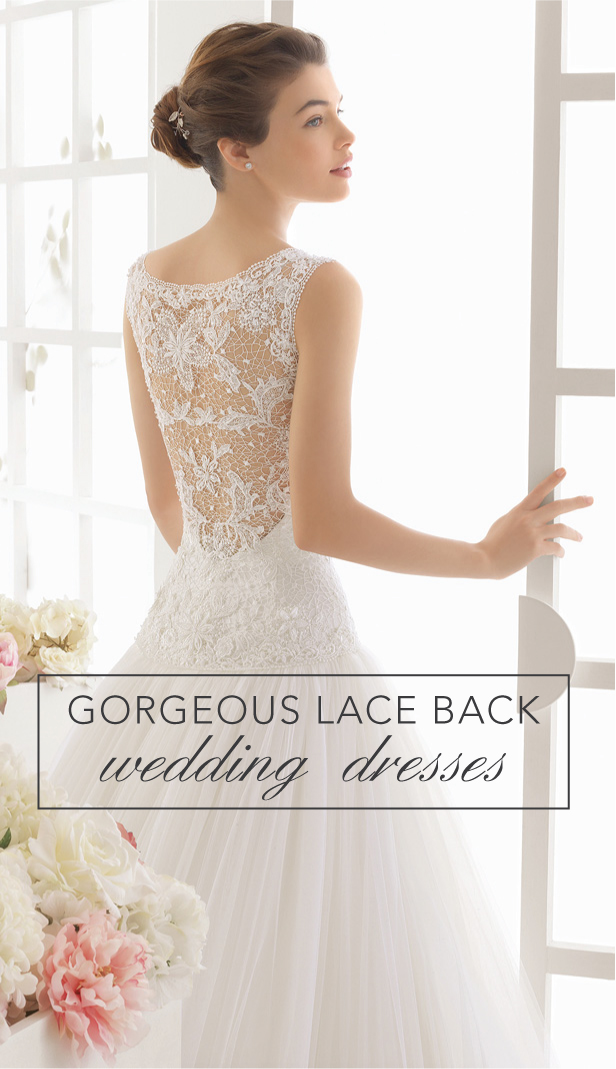 Lace back wedding dresses belle the magazine for Wedding dresses lace back