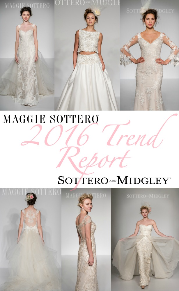 2016 Bridal Trends with Maggie Sottero and Sottero and Midgley