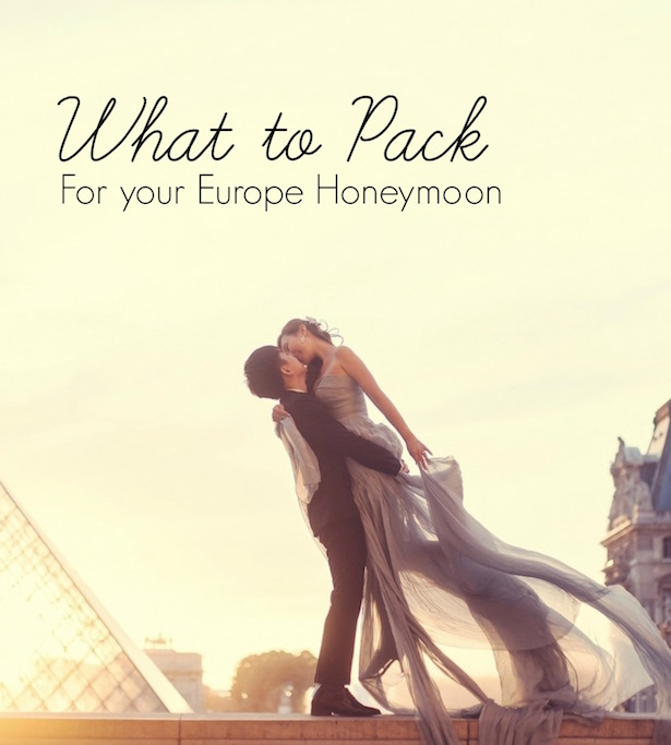 Honeymoon Packing Guide: Part 2 Europe