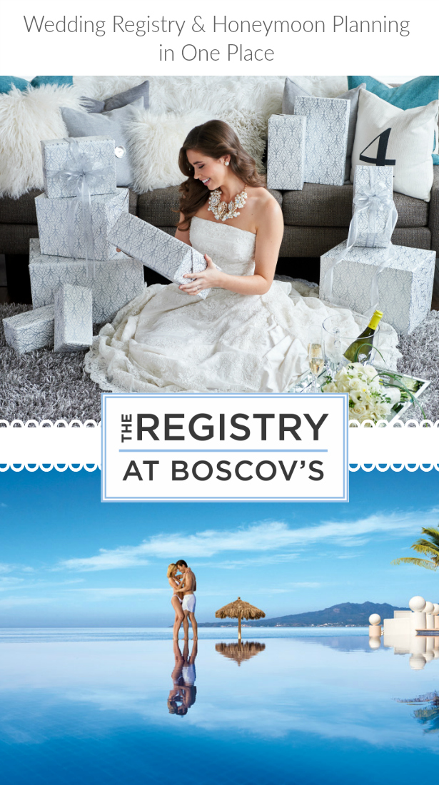 Wedding registry and honeymoon planning at boscov s a for Where is the best place to register for a wedding