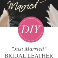 "DIY ""Just Married"" Bridal Leather Jacket with Cricut"
