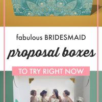 Fabulous Bridesmaid Proposal Boxes to Try Right Now