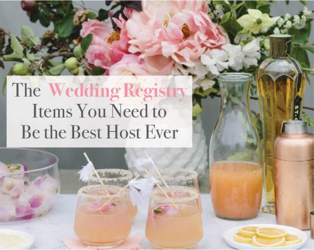 The Wedding Registry Items You Need to Be the Best Host Ever