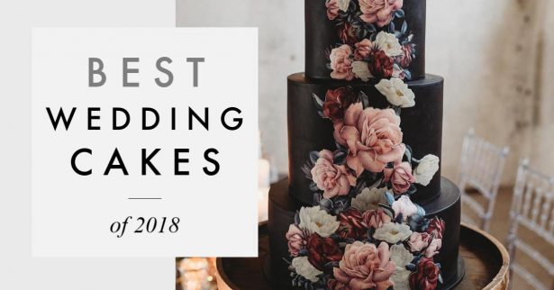 Best Wedding Cakes Of 2018