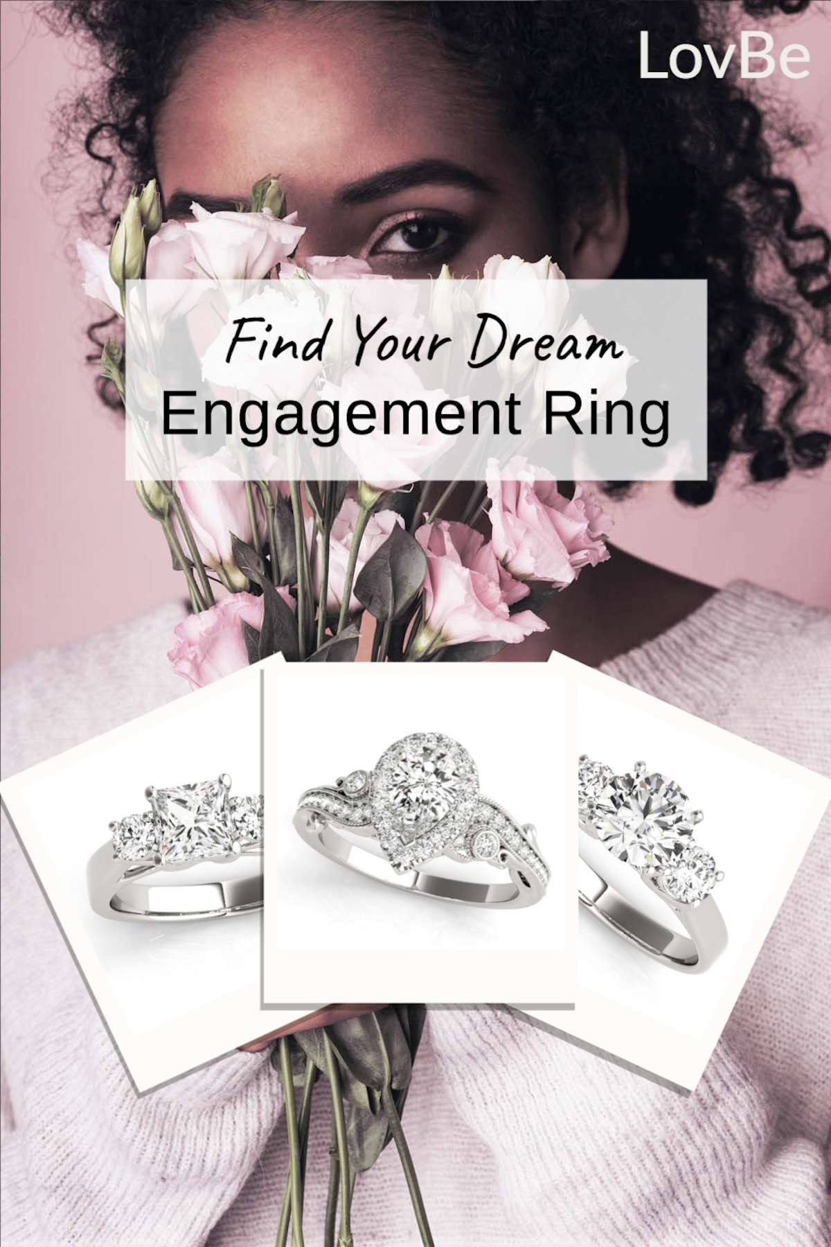 Find Your Dream Ring Just in Time for Engagement Season with LovBe